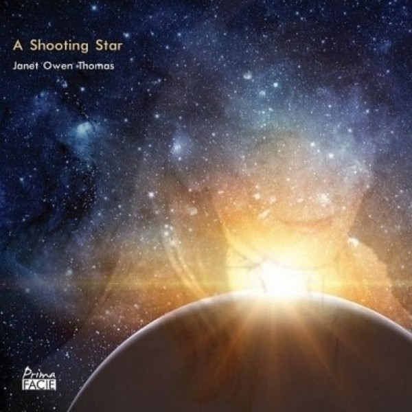 A Shooting Star: The Music of Janet Owen Thomas