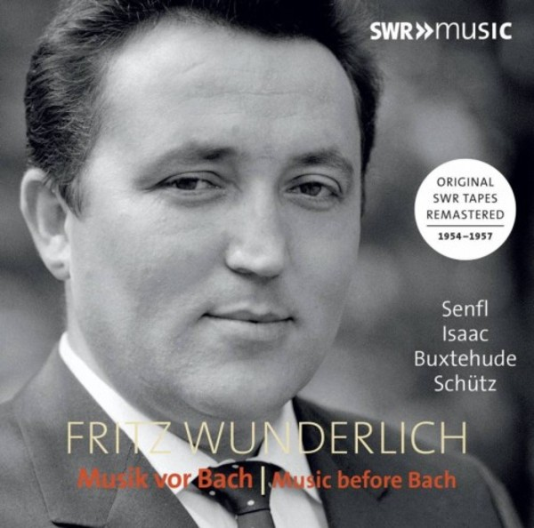 Fritz Wunderlich sings Music before Bach | SWR Music SWR19051CD