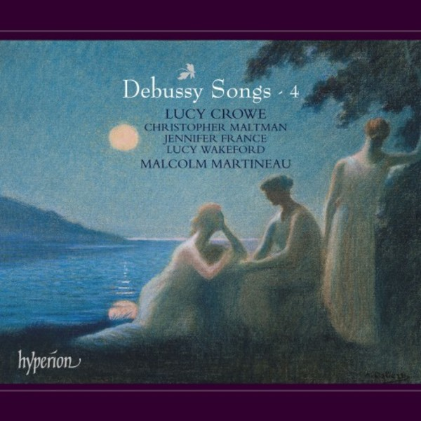 Debussy - Songs Vol.4
