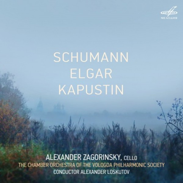 Schumann & Kapustin - Cello Concertos; Elgar - Serenade for Strings