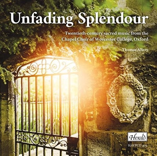 Unfading Splendour: 20th-century Sacred Music