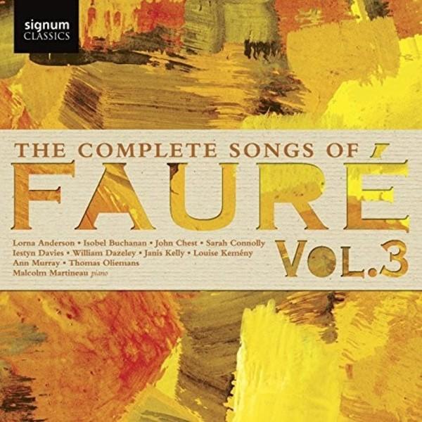 Faure - Complete Songs Vol.3