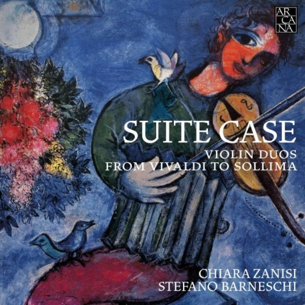 Suite Case: Violin Duos from Vivaldi to Sollima | Arcana A448