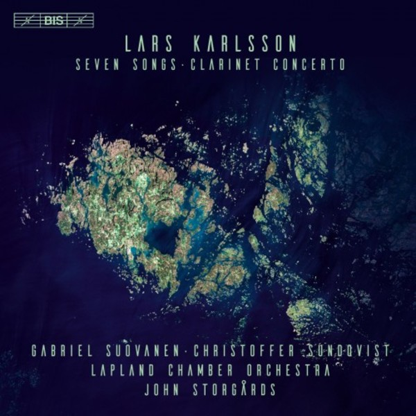 Lars Karlsson - Seven Songs, Clarinet Concerto