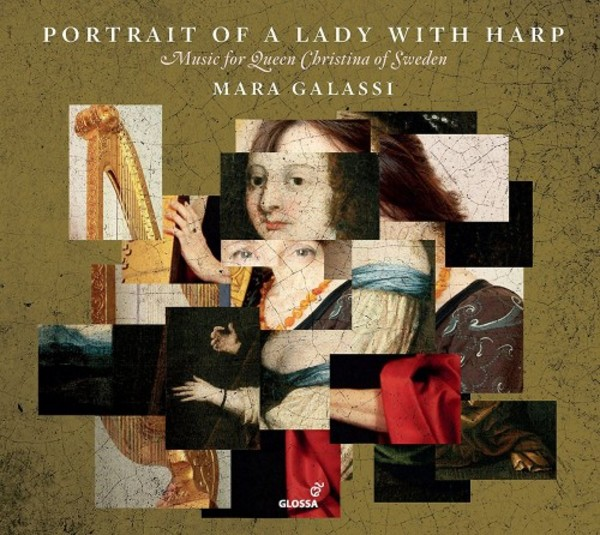 Portrait of a Lady with Harp: Music for Queen Christina of Sweden
