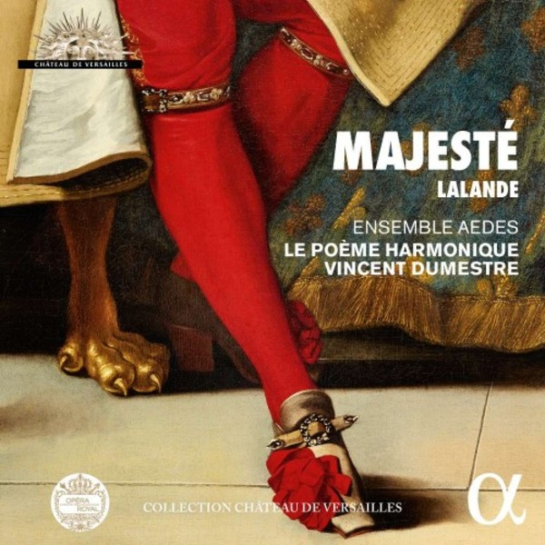 Lalande - Majeste: Grands Motets for the Sun King