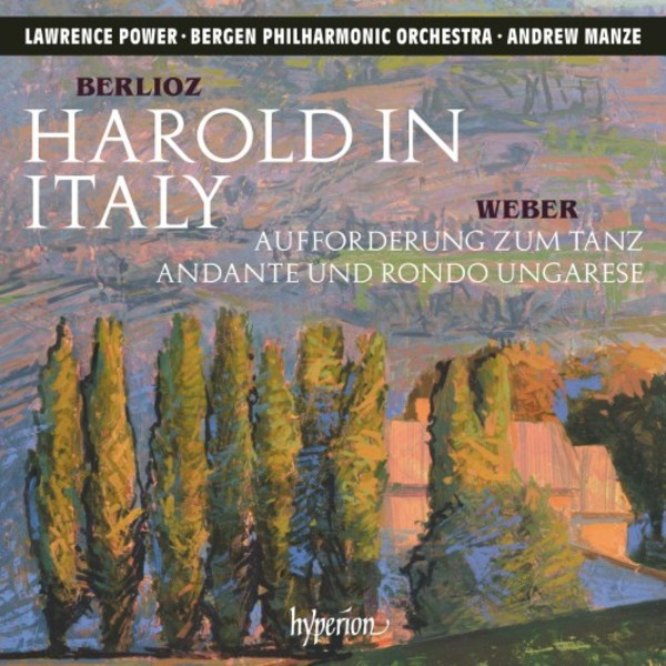 Berlioz - Harold in Italy; Weber - Invitation to the Dance | Hyperion CDA68193