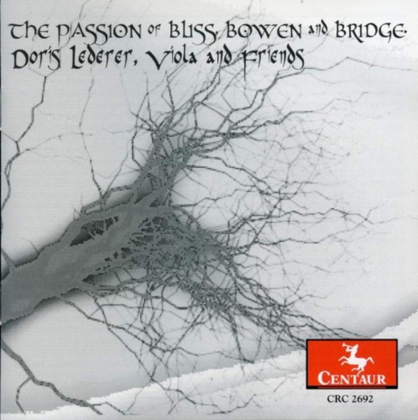 The Passion of Bliss, Bowen and Bridge | Centaur Records CRC2692