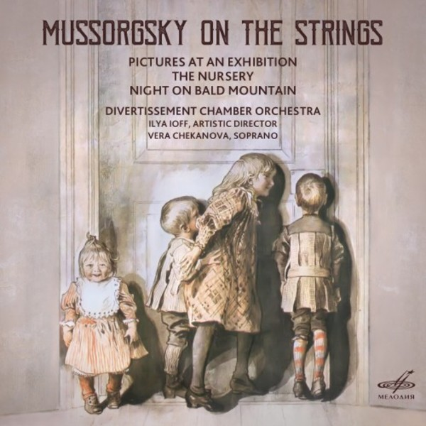 Mussorgsky on the Strings: Pictures at an Exhibition, The Nursery, Night on Bald Mountain