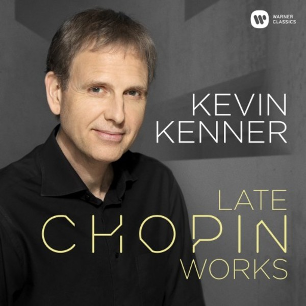 Chopin - Late Piano Works