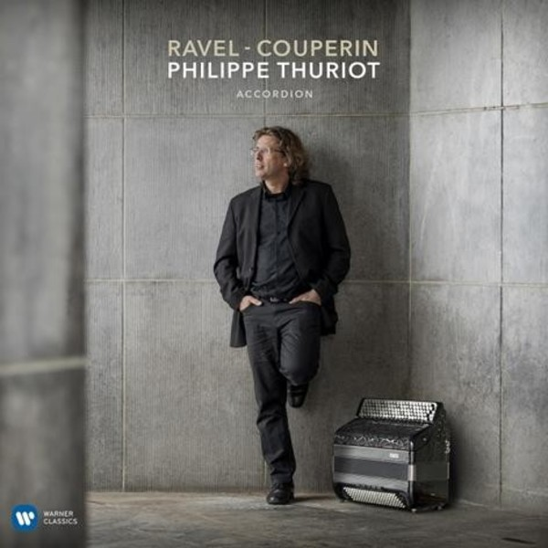 Philippe Thuriot plays Ravel & Couperin