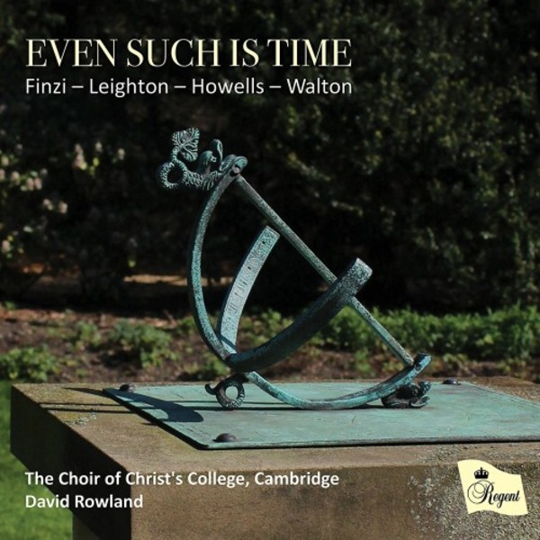 Even such is time: Finzi, Leighton, Howells, Walton