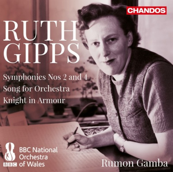 Gipps - Symphonies 2 & 4, Song for Orchestra, Knight in Armour | Chandos CHAN20078