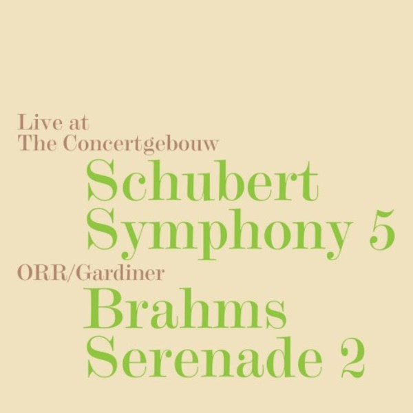 Schubert - Symphony no.5; Brahms - Serenade no.2