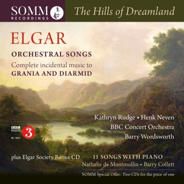 The Hills of Dreamland: Elgar - Orchestral Songs