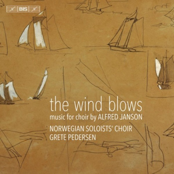 Alfred Janson - The Wind Blows: Music for Choir