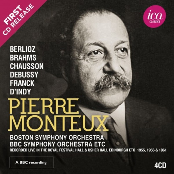 Pierre Monteux conducts Berlioz, Brahms, Chausson, Debussy, Franck & d�Indy