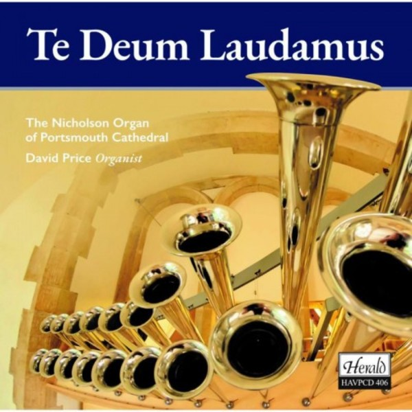 Te Deum Laudamus: Organ Music from Portsmouth Cathedral