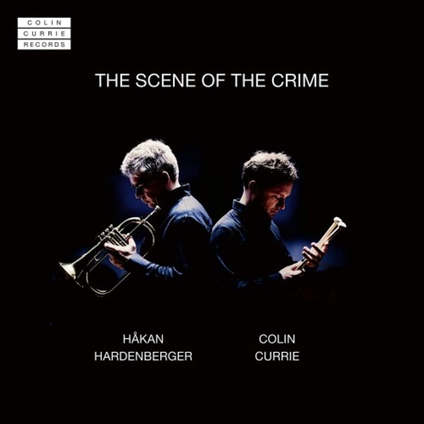 The Scene of the Crime | Colin Currie Records CCR0002