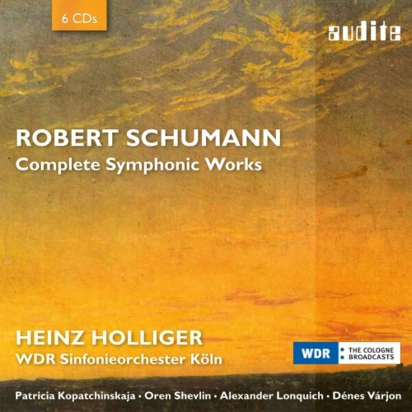 Schumann - Complete Symphonic Works