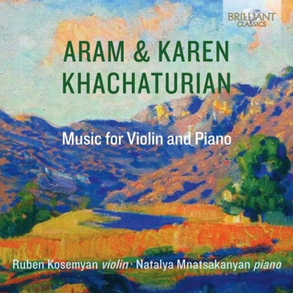 Aram & Karen Khachaturian - Music for Violin and Piano
