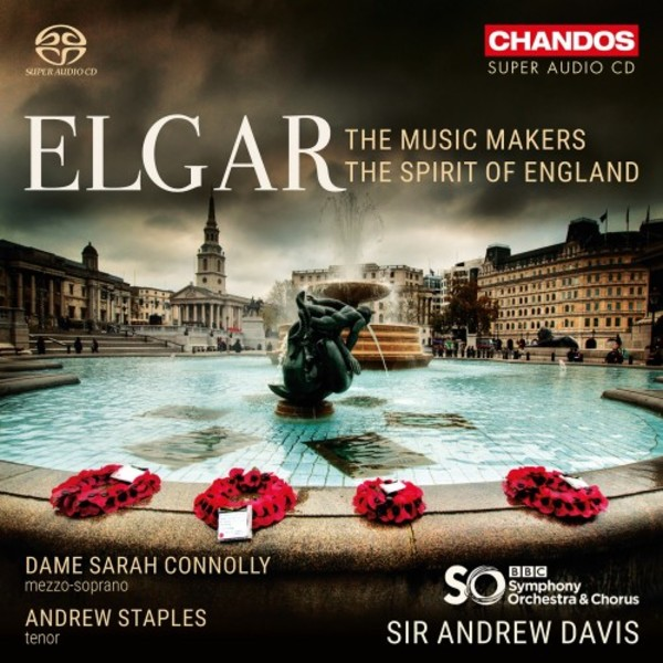 Elgar - The Music Makers, The Spirit of England | Chandos CHSA5215