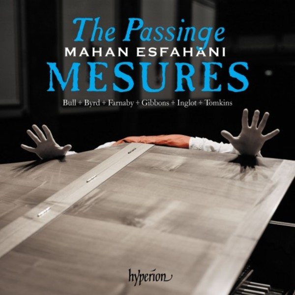 The Passinge mesures: Music of the English virginalists