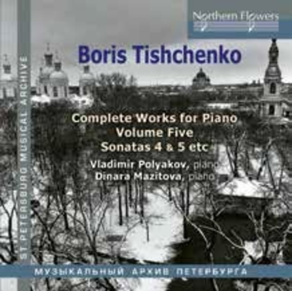 Tishchenko - Complete Works for Piano Vol.5