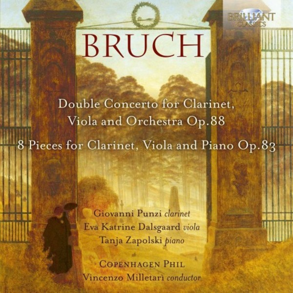Bruch - Double Concerto for Clarinet & Viola, 8 Pieces for Clarinet, Viola & Piano