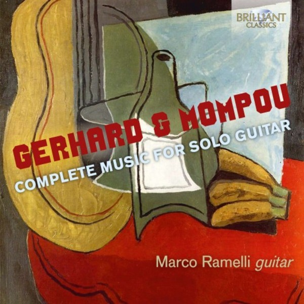 Gerhard & Mompou - Complete Music for Solo Guitar