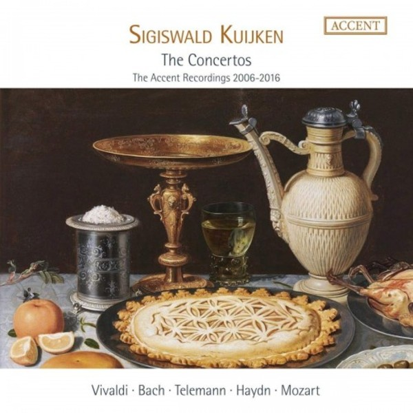 Sigiswald Kuijken: The Concertos (The Accent Recordings 2006-2016) | Accent ACC24352