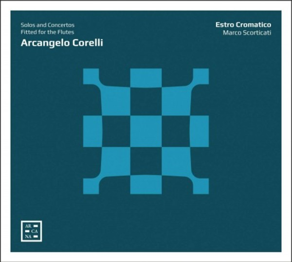 Corelli - Solos and Concertos Fitted for the Flutes