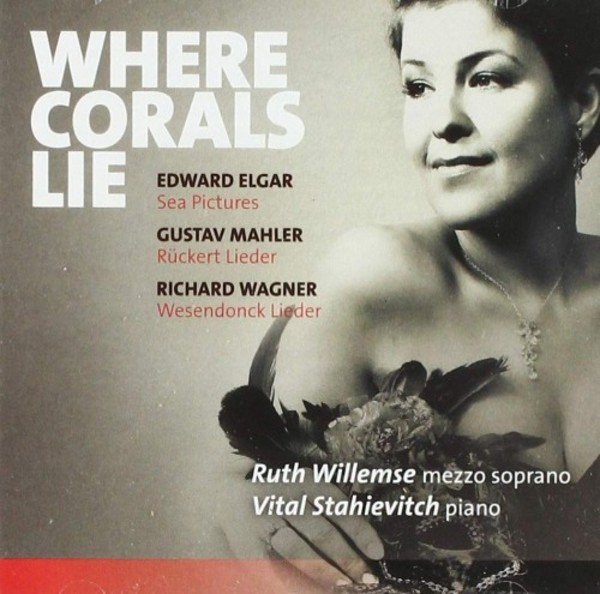 Where Corals Lie: Song Cycles by Elgar, Mahler & Wagner