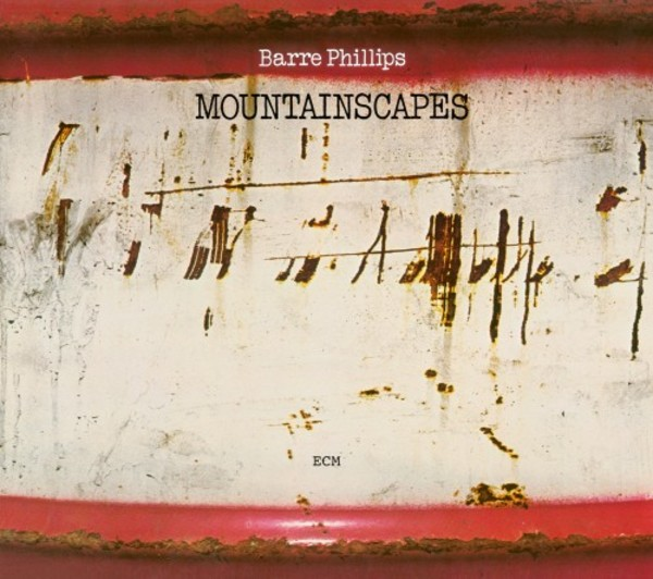 Barre Phillips - Mountainscapes