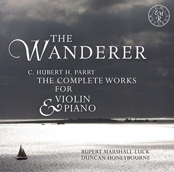 Parry - The Wanderer: Complete Works for Violin & Piano
