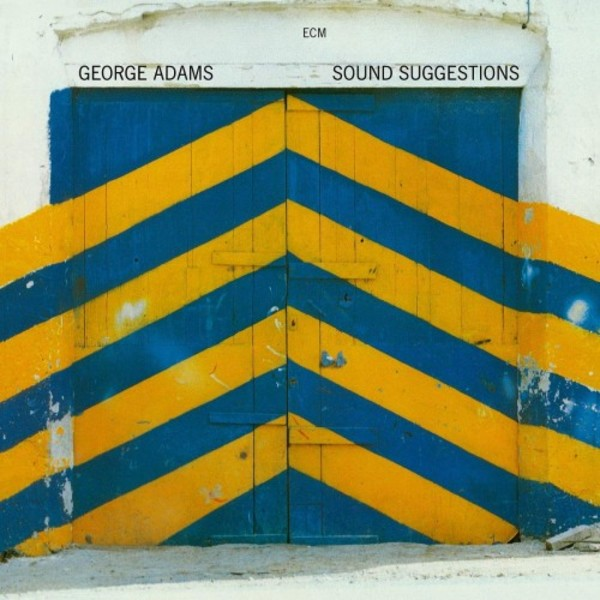 George Adams - Sound Suggestions