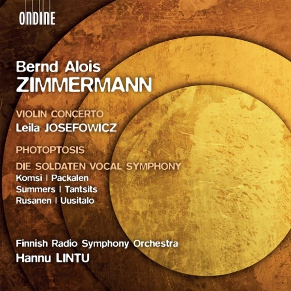 BA Zimmermann - Violin Concerto, Photoptosis, Die Soldaten Vocal Symphony