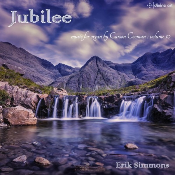 Jubilee: Music for Organ by Carson Cooman Vol.10 | Divine Art DDA25185
