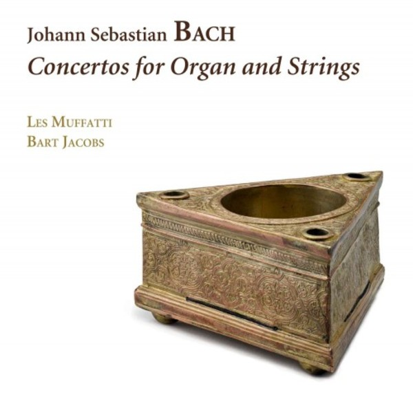 JS Bach - Concertos for Organ and Strings