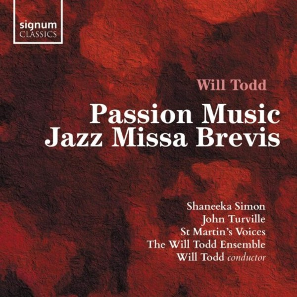 Todd - Passion Music, Jazz Missa Brevis