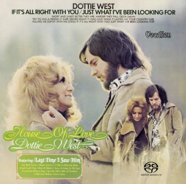 Dottie West: House of Love & If it's All Right with You - Just What I've Been Looking For