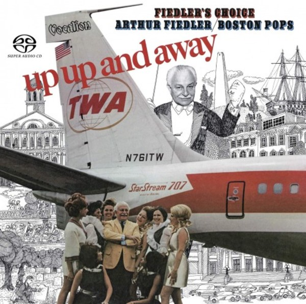 Arthur Fiedler & the Boston Pops: Up, Up and Away & Fiedler's Choice