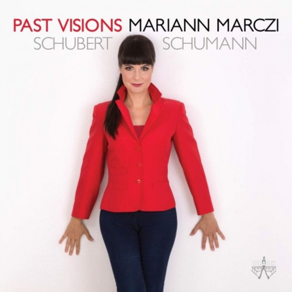 Past Visions: Piano Works by Schubert & Schumann