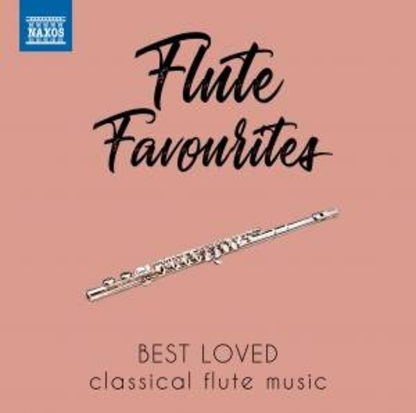 Flute Favourites: Best Loved Classical Flute Music | Naxos 8578175