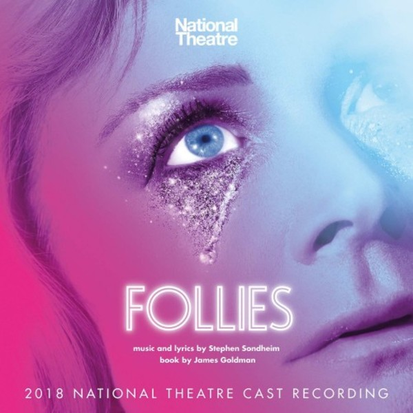 Sondheim - Follies: 2018 National Theatre Cast Recording