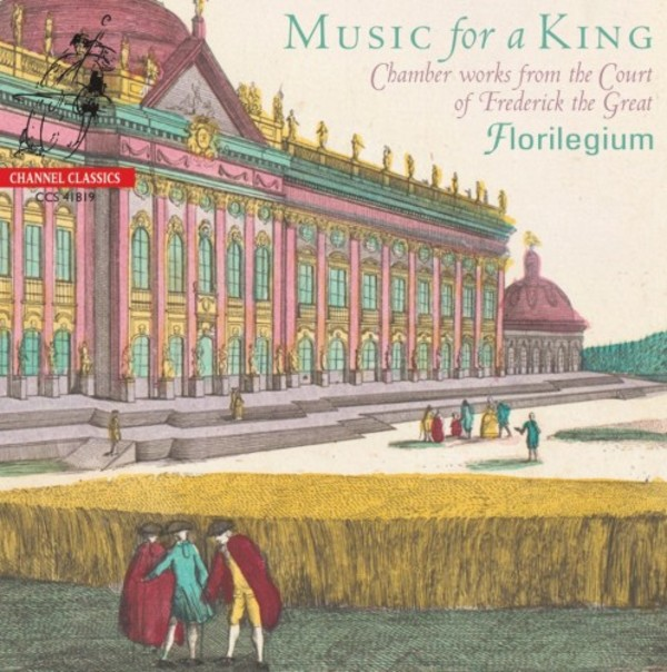 Music for a King: Chamber Works from the Court of Frederick the Great