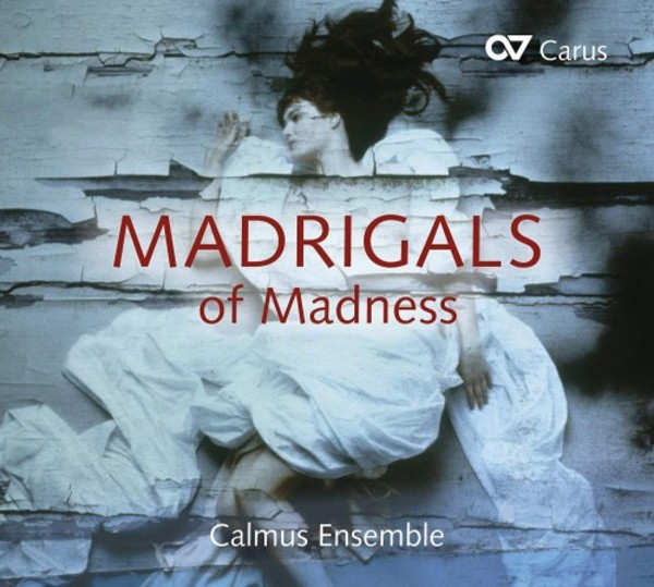 Madrigals of Madness | Carus CAR83387