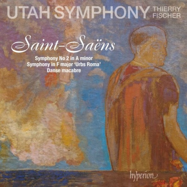 Saint-Saens - Symphony no.2, Symphony in F 'Urbs Roma', Danse macabre | Hyperion CDA68212