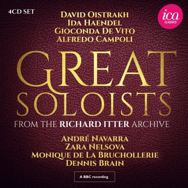 Great Soloists from the Richard Itter Archive | ICA Classics ICAC5159