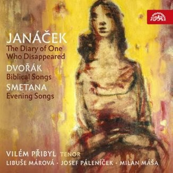 Janacek - The Diary of One Who Disappeared; Dvorak - Biblical Songs; Smetana - Evening Songs